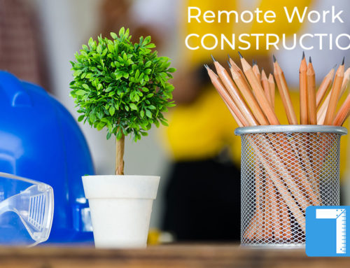 Out of Office, Not Out of Reach: Managing Remote Work in Construction